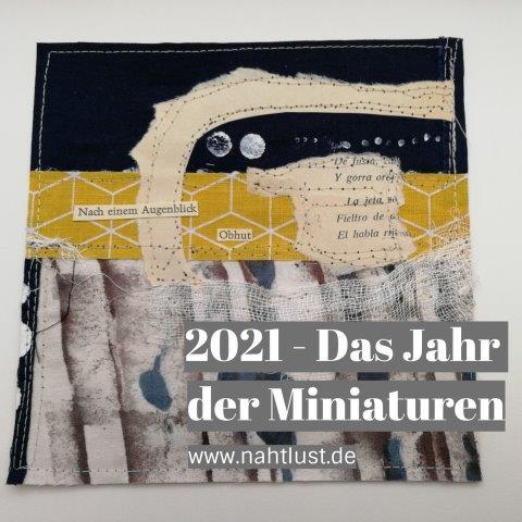 2021 - Das Jahr der Miniaturen