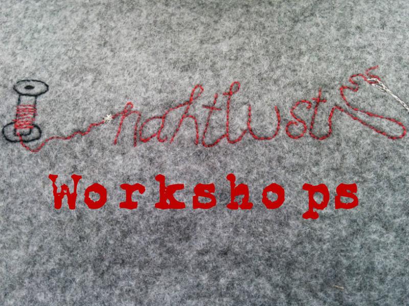 Workshops von und mit frau nahtlust. Papier und Stoff. Mehr unter nahtlust.de